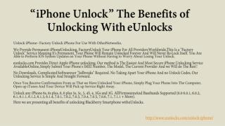"""iPhone Unlock"" The Benefits of Unlocking with eUnlocks"
