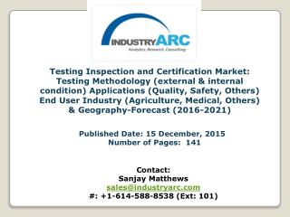 """Testing Inspection and Certification Market Analysis"