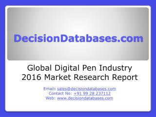 Global Digital Pen Industry- Size, Share and Market Forecasts 2021