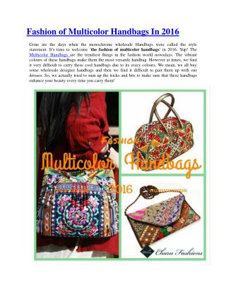 Fashion of Multicolor Handbags In 2016