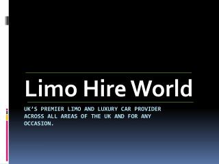 Why to Go for Limo Hire in Reading