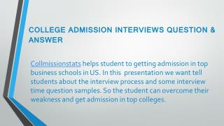 Admission Interview Process by Collmissionstats