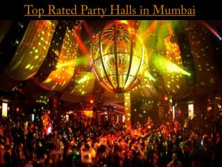 Top Rated Party Halls in Mumbai