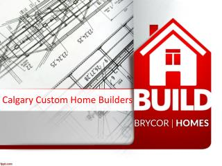 Calgary Custom Home Builders