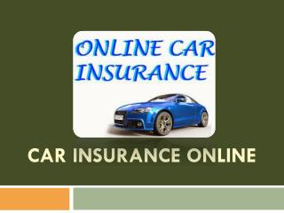 How to purchasing a car insurance policy online?