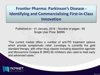 Parkinson�s Disease Market Forecast & Future Industry Trends
