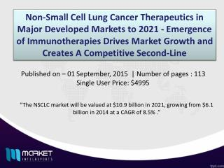Non-Small Cell Lung Cancer Therapeutics Market Analysis to 2021