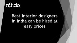 Best interior designers in India can be hired at easy prices