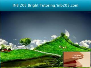 INB 205 Bright Tutoring/inb205.com