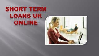 Short Term Loans UK Online