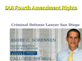 DUI Fourth Amendment Rights - San Diego Defense lawyer