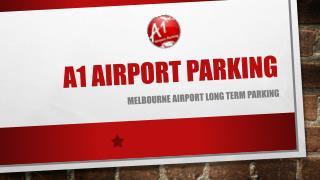 Stress-Free Melbourne Airport Long-Term Parking