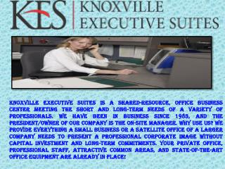 Knoxville Executive Suites | Short Term Office Rental Service Provider