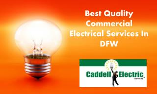 Best Quality Commercial Electrical Services In DFW