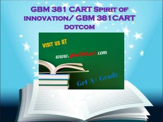 GBM 381 CART Spirit of innovation/gbm381cartdotcom