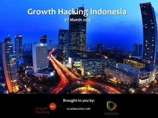 Growth Hacking meets UX - Introductory Presentation at our Growth Hacking Indonesia Event