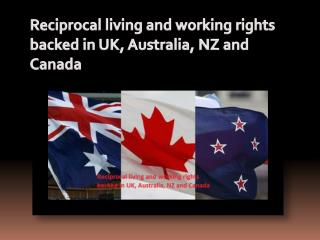 Reciprocal living and working rights backed in UK, Australia, NZ and Canada