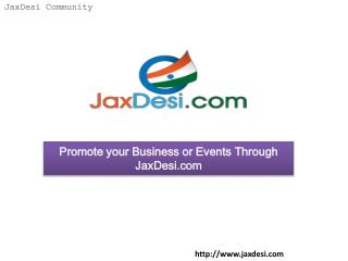 Promote your Business or Events through JaxDesi.com