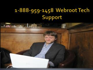 1-888-959-1458 Webroot Tech Support Phone Number