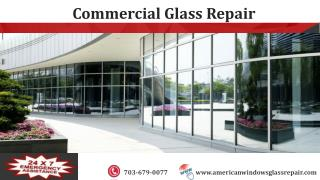 Qualities Desirable in Commercial Glass Repair Expert