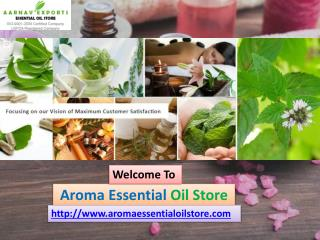 Get 100% pure and natural essential oil at aroma essential oil store