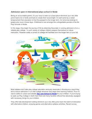 Admission open in International plays school in Noida