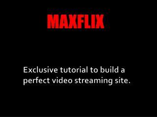MAXFLIX