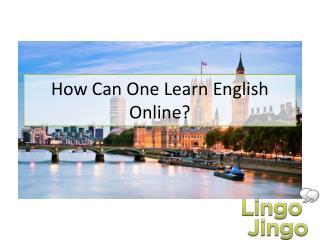 How Can One Learn English Online - Lingo Jingo