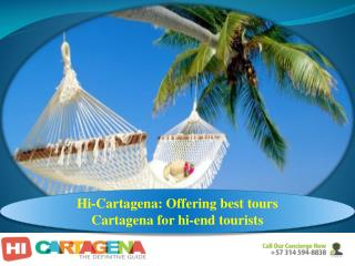 Hi-Cartagena: Offering best tours Cartagena for hi-end tourists