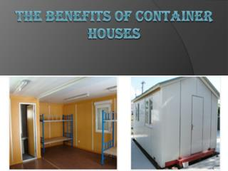 The Benefits of Container Houses