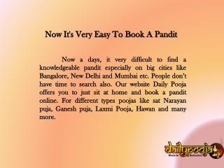 Dailypooja: Booking Pandit's is Easy in Online