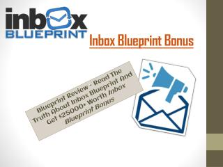 Inbox Blueprint Bonus