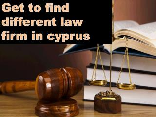 Get to find different law firm in cyprus