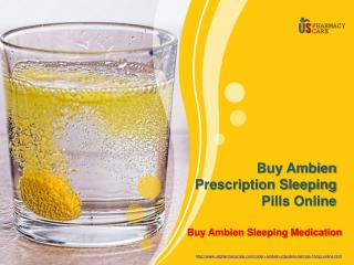 Buy Ambien Prescription Sleeping Pills Online