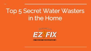 Top 5 Secret Water Wasters in the Home