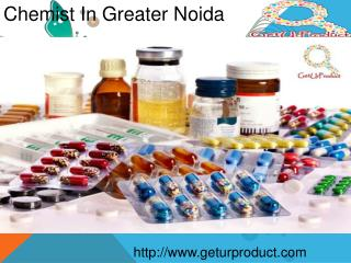 Chemist in Greater Noida