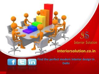 Choose the best interior decoration solutions in Delhi