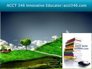ACCT 346 Innovative Educator/acct346.com