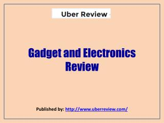 Gadget and Electronics Review