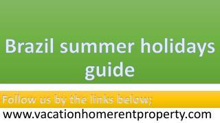 Brazil summer holidays guide