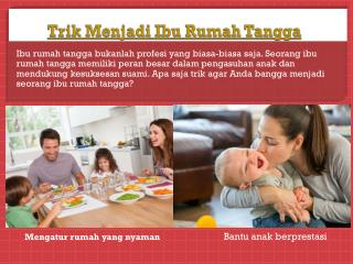 Trik Menjadi Ibu Rumah Tangga