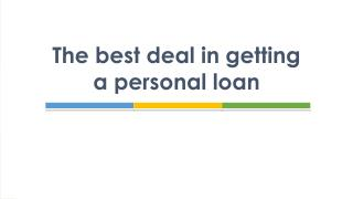 The best deal in getting a personal loan