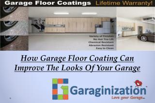 How Garage Floor Coating Can Improve The Looks Of Your Garage