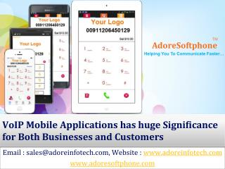 VoIP Mobile Applications has huge Significance for Both Businesses and Customers