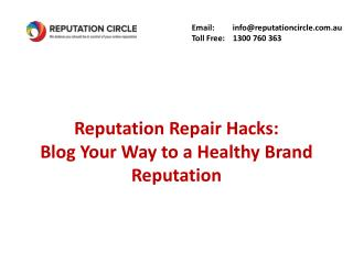 Reputation Repair Hacks: Blog Your Way to a Healthy Brand Reputation