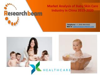Market Analysis of Baby Skin Care Industry in China 2015-2020