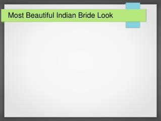 Most Beautiful Indian Bride Look