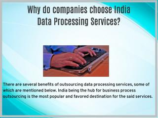 Why do companies choose India Data Processing Services?