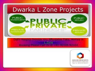 Dwarka L Zone Projects