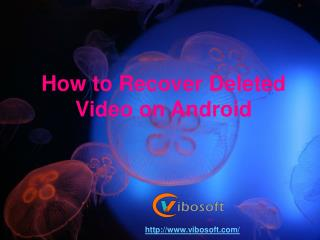 How to Recover Deleted Video on Android